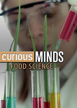 Curious Minds: Food Science