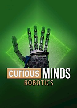 Curious Minds: Robotics