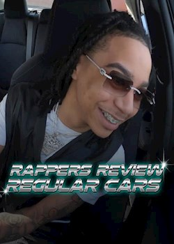 Rappers Review Regular Cars