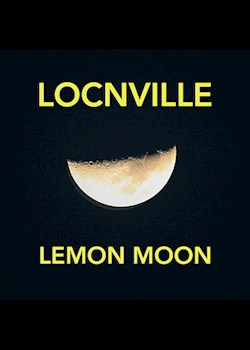 Locnville - Lemon Moon