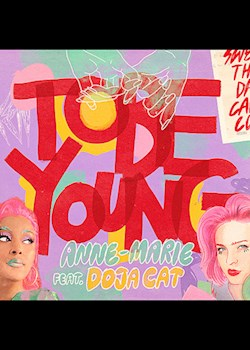 Anne-Marie - To Be Young (ft. Doja Cat)