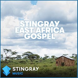 STINGRAY East Africa Gospel